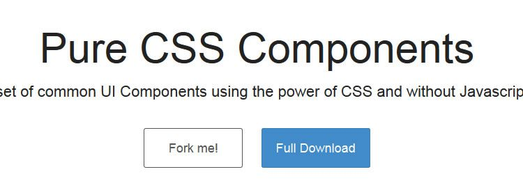 Pure CSS Components A set of common UI components