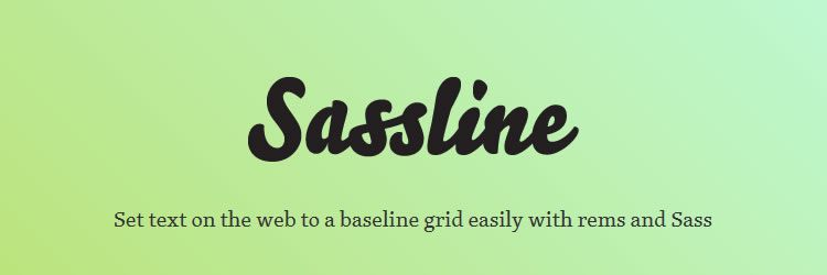 Sassline is a set of rules and recommendations for base typography styling in this weeks designer news