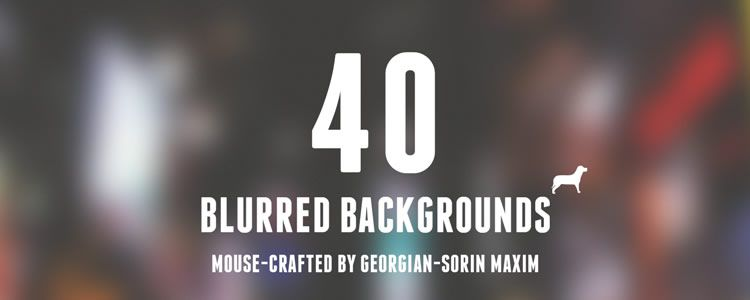 web designers free Blurred Backgrounds Mega-Pack 40 Backgrounds may