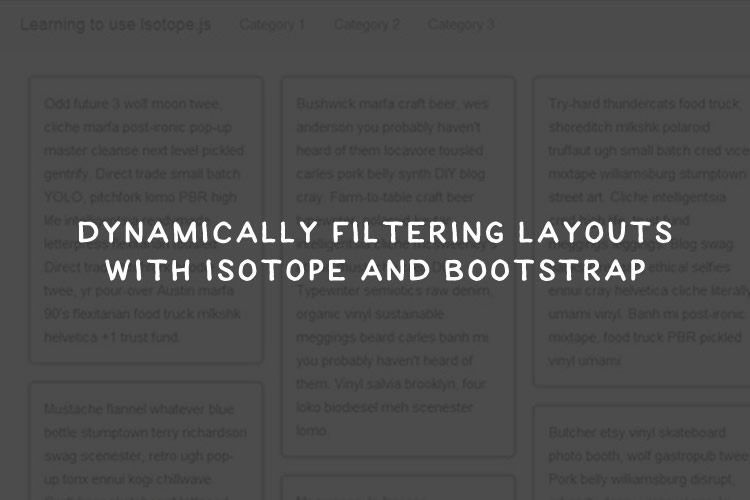 How to Dynamically Filter Layouts with Isotope js and Bootstrap