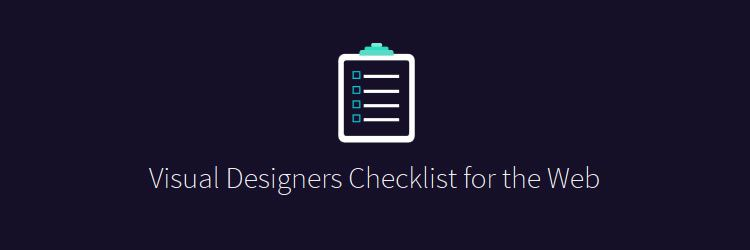 Visual Designers Checklist for the Web