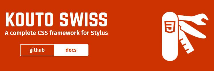 Kouto Swiss, a Complete CSS Framework for Stylus