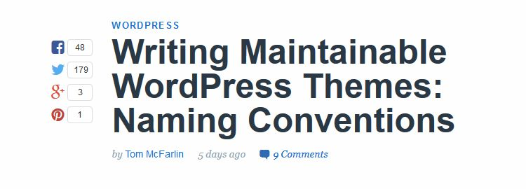 Writing Maintainable WordPress Themes: Naming Conventions by Tom McFarlin