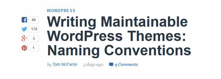 Writing Maintainable WordPress Themes: Naming Conventions by Tom McFarlin