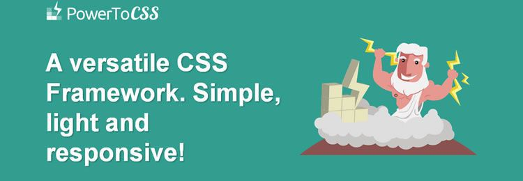 PowerToCSS is a versatile and lightweight CSS Framework