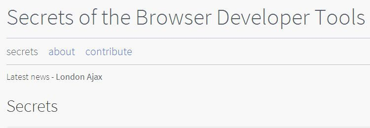 Secrets of the Browser Developer Tools