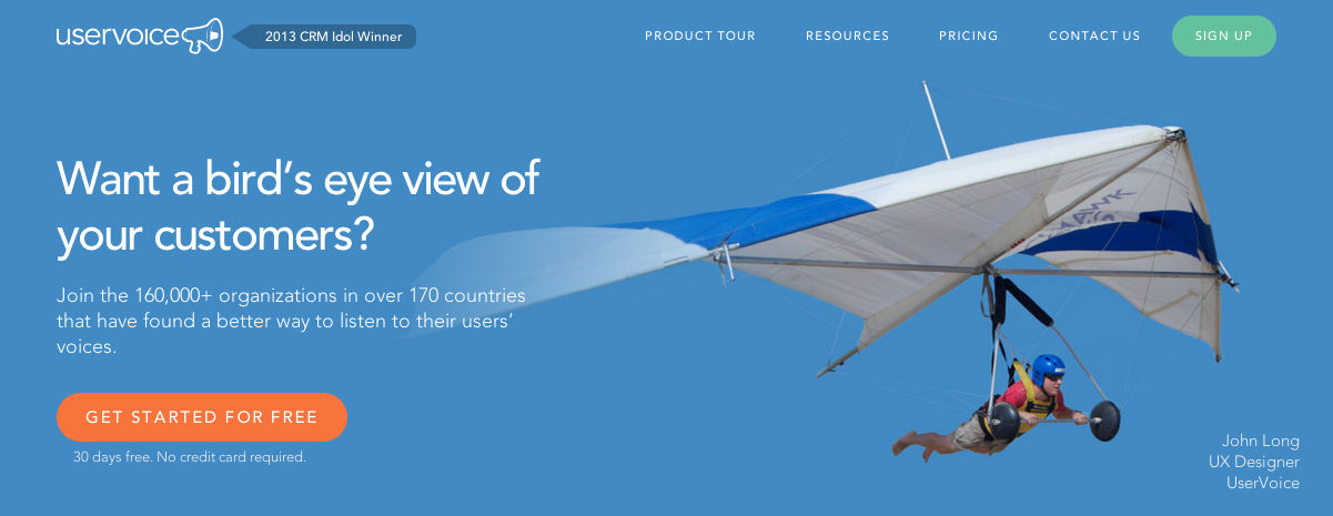 UserVoice you get to know what users think of your website and your product