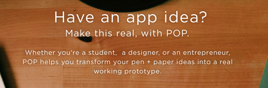 POP is a handy app to transform sketches into working prototypes