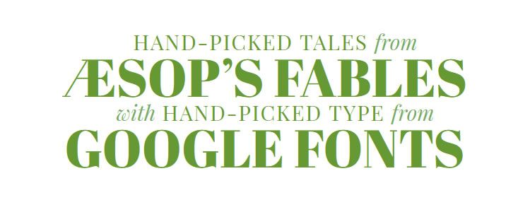 The Google Web Fonts Typographic Project - Aesops Fables
