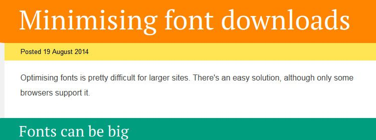 Optimising and minimising font downloads by Jake Archibald