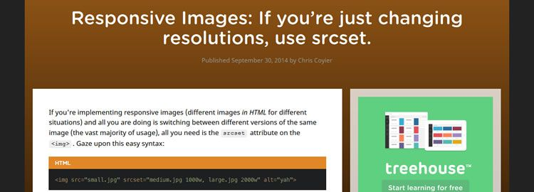 Responsive Images: If you're just changing resolutions, use srcset by Chris Coyier