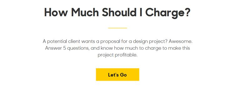 How Much Should I Charge? A handy tool for working out how much you should charge per project