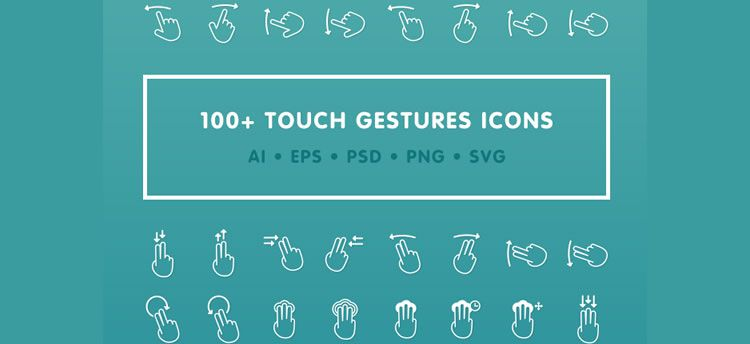 Freebie: 100+ Touch Gestures Icons in AI, EPS, PSD, PNG & SVG formats