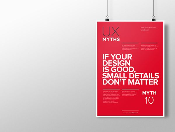 Myth 10: If your design is good, small details don't matter