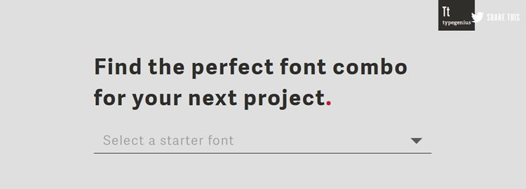 Type Genius - A web-based app for helping you find the perfect font combination for your next project