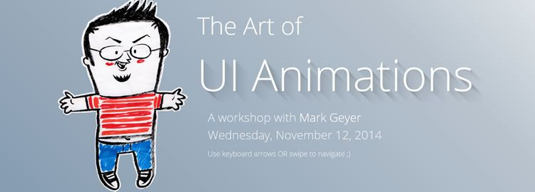 The Art of UI Animations by Mark Geyer