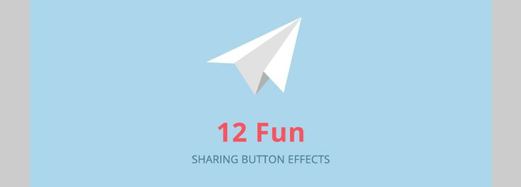 12 Fun Sharing Button Effects by Danny Markov