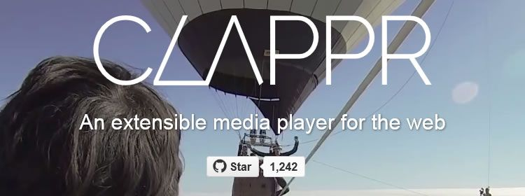 Clappr, an extensible media player for the web