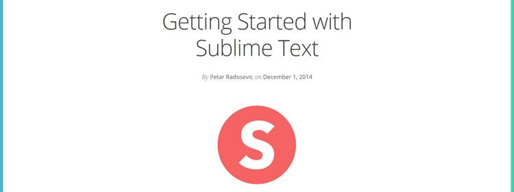 Getting Started with Sublime Text by Petar Radosevic