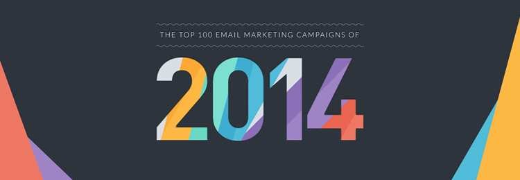 The Top 100 Email Marketing Campaigns of 2014 from Campaign Monitor