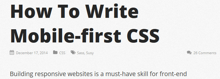 How To Write Mobile-first CSS by Zell Liew