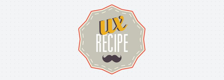 UX Recipe, a checklist where you discover, choose and estimate your next UX project tools & techniques