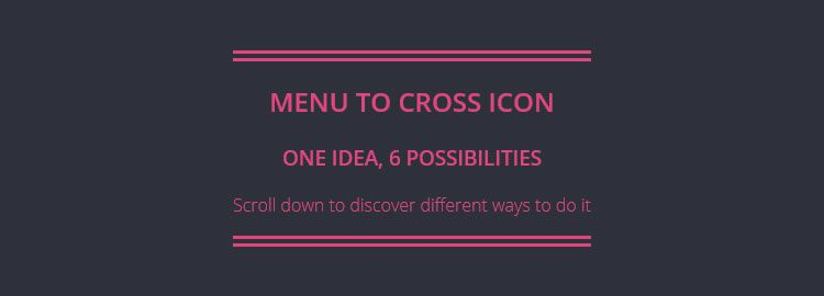 Menu to Cross Icon, a collection of options for transiting from hamburger icon to a cross