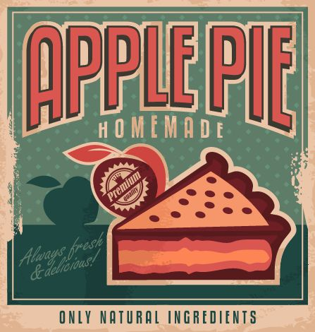 Vintage poster design for home made apple pie with natural and organic ingredients
