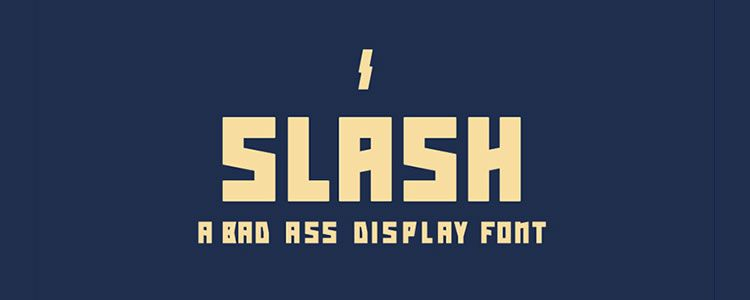 Slash Bad Ass Display Font