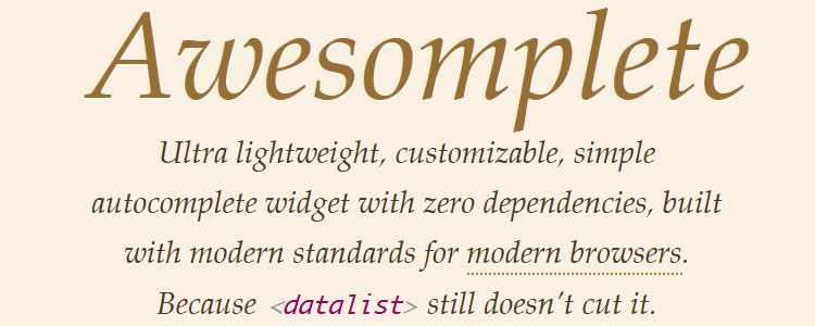 Awesomplete ultra lightweight highly customizable simple autocomplete jQuery plugin