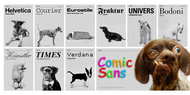 If Fonts Were Dogs, Comic Sans Would Be a Whateverthef*uckthisis