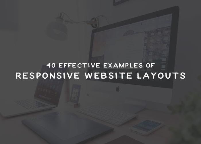 40 Effective Examples of Responsive Website Layouts