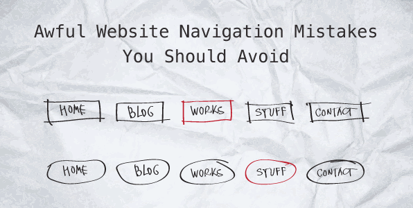Awful Website Navigation Mistakes You Should Avoid