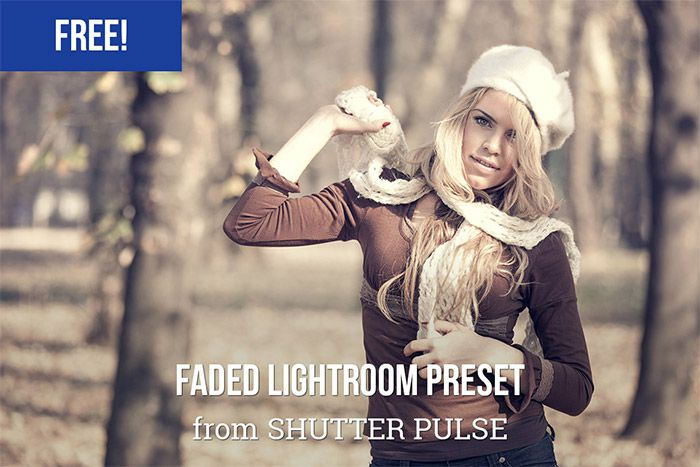 Faded Free Lightroom Preset
