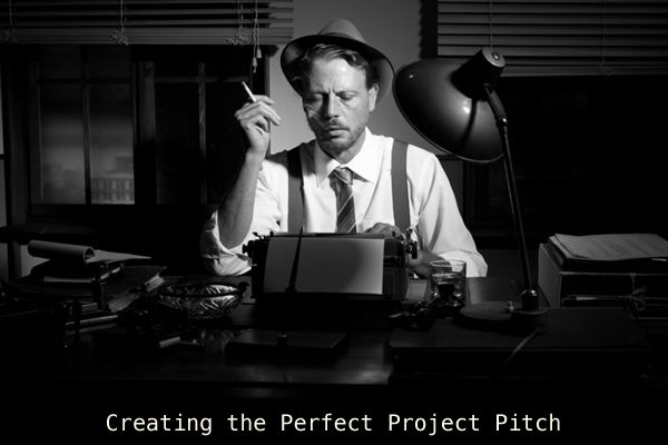 Creating the Perfect Project Pitch