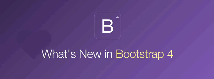 What is New in Bootstrap 4