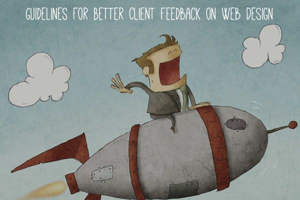Guidelines For Better Client Feedback on Web Design
