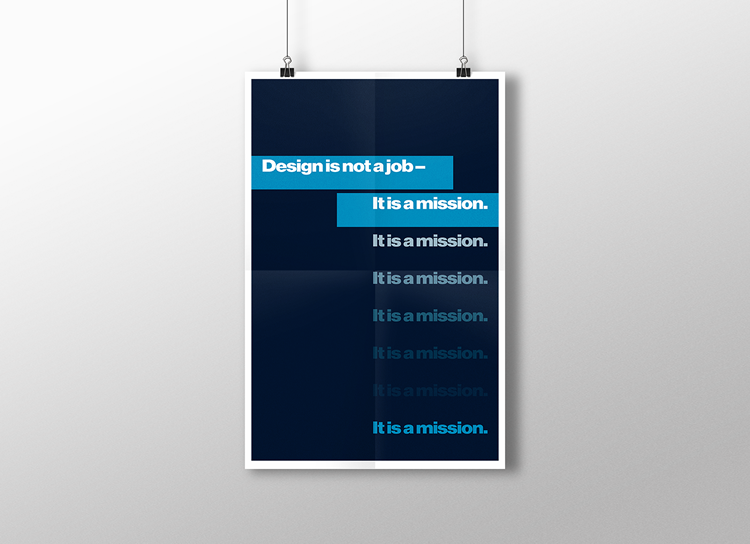 Design is not a job - it is a mission