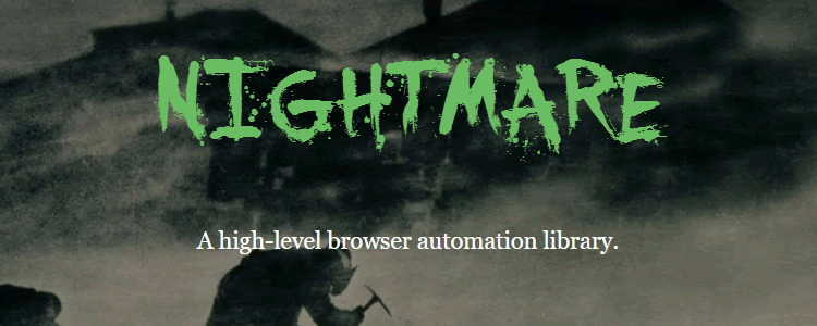 Nightmare high-level browser automation library