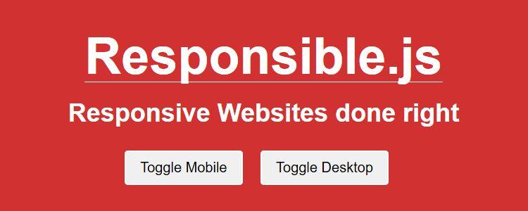 Responsible.js mobile visitors view desktop mobile layout