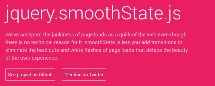 jQuery.smoothState.js Unobtrusive page transitions jQuery