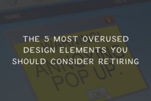 Most-Overused-Design-Elements-You-Should-Retire-Thumb