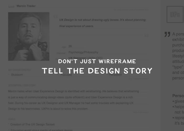 Don't Just Wireframe – Tell the Design Story