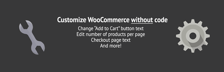 Customize WooCommerce Without Writing Any Code plugin