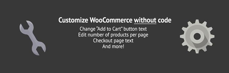 Customize WooCommerce Without Writing Any Code plugin