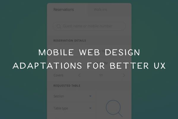 Mobile Web Design Adaptations for Better UX