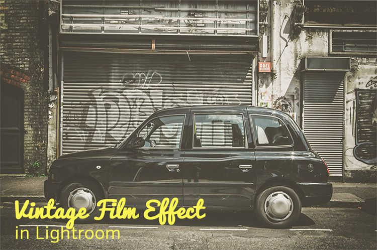 Create a Vintage Film Effect in Lightroom