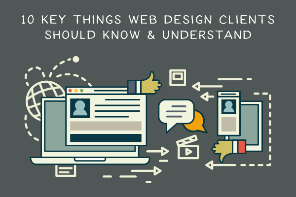 10 Key Things Web Design Clients Should Know & Understand