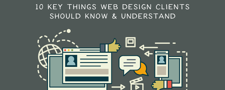 10 Key Things Web Design Clients Should Know