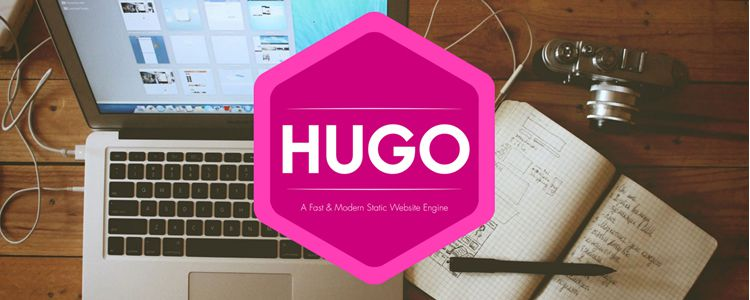 Hugo Fast Modern Static Website Engine